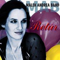 Malek Andrea – Retúr