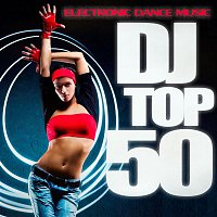 4Bounce – DJ Top 50 - Electronic Dance Music