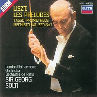London Philharmonic Orchestra, Orchestre de Paris, Sir Georg Solti – Liszt: Symphonic Poems