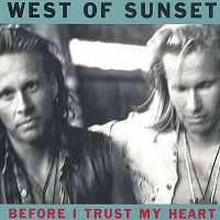 West Of Sunset – Before I Trust My Heart