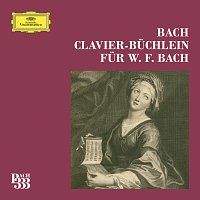 Různí interpreti – Bach 333: Wilhelm Friedemann Bach Klavierbuchlein Complete