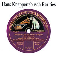 Hans Knappertsbusch – Hans Knappertsbusch - rarities