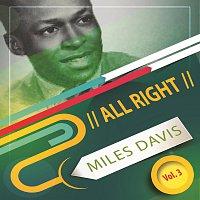 Miles Davis – All Right Vol. 3
