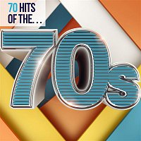 Various Artists.. – 70 Hits of the 70s