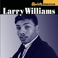 Larry Williams – Specialty Profiles: Larry Williams [With Bonus Disc]