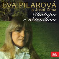 Eva Pilarová – Chalupa s větrníkem (EP)