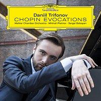 Daniil Trifonov, Mahler Chamber Orchestra, Mikhail Pletnev, Sergei Babayan – Chopin Evocations