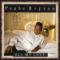 Peabo Bryson – All My Love