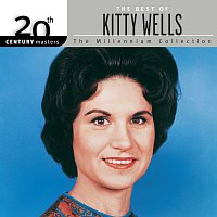 Kitty Wells – 20th Century Masters: The Best of Kitty Wells - The Millennium Collection