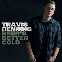 Travis Denning – Beer's Better Cold