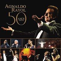 Agnaldo Rayol – Agnaldo Rayol - 50 Anos Depois