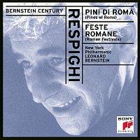 Leonard Bernstein, New York Philharmonic Orchestra, Ottorino Respighi – Respighi: Pini di Roma, Feste Romane