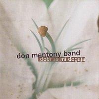 Don Mentony band – Dobr mi se dogaja