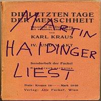 Martin Haidinger, Barbara Klebel-Vock, Christina Renghofer – Die letzten Tage der Menschheit