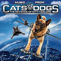 Various Artists.. – Cats and Dogs: The Revenge of Kitty Galore