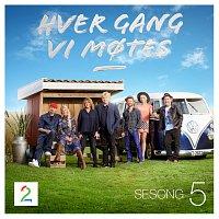 Různí interpreti – Hver gang vi motes [Sesong 5]