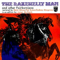 Denis Glover, Pat Evison, Sydney Musgrove – The Rakehelly Man And Other Fairburniana