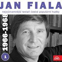 Jan Fiala; Různí interpreti – Nejvýznamnější textaři české populární hudby Jan Fiala 1 (1966-1968)
