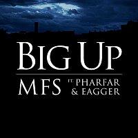 MFS, Pharfar, Eagger – Big Up ft. Pharfar & Eagger (Pilfinger Remix)