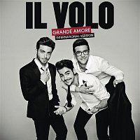 Il Volo – Grande amore (International Version)