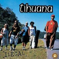 Tihuana – Ilegal