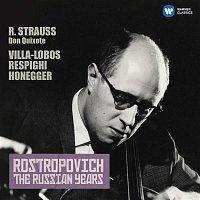 Mstislav Rostropovich – Strauss, Richard: Don Quixote - Honegger: Cello Concerto (The Russian Years)