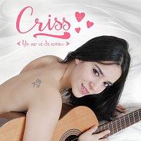Criss – Yo No Se De Amor