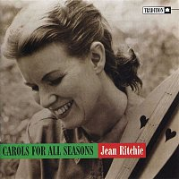 Jean Ritchie – Carols For All Seasons