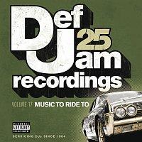 Různí interpreti – Def Jam 25, Vol 17 - Music To Ride To [Explicit Version]