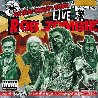 Rob Zombie – Astro-Creep: 2000 Live - Songs Of Love, Destruction And Other Synthetic Delusions Of The Electric Head [Live At Riot Fest]