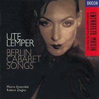 Ute Lemper, Jeff Cohen, Matrix Ensemble, Robert Ziegler – Berlin Cabaret Songs