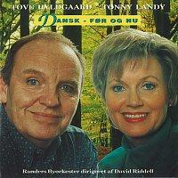Tove Hyldgaard, Tonny Landy – Dansk - For Og Nu