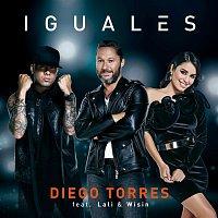 Diego Torres, Lali & Wisin – Iguales