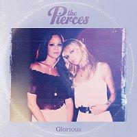 The Pierces – Glorious