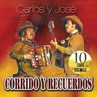 Carlos Y José – Corridos Y Recuerdos