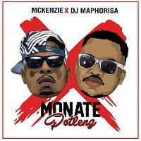 McKenzie, DJ Maphorisa – Monate Potleng