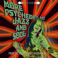 Various Artists.. – More Psychedelic Jazz & Soul