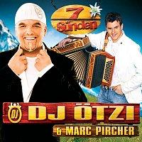 DJ Otzi – 7 Sunden [2008 Platin Version]