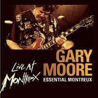 Gary Moore – Essential Montreux [Live]