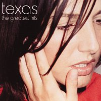 Texas – The Greatest Hits