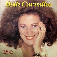 Beth Carvalho – Toque de Malícia