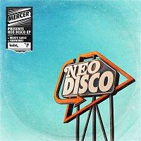Mercer – Neo Disco EP