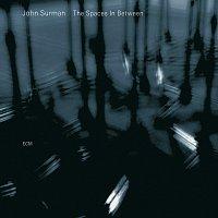 John Surman – The Spaces In Between