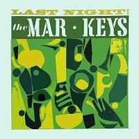 The Mar-Keys – Last Night
