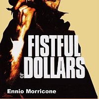 Ennio Morricone – Fistful of Dollars