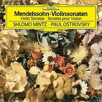 Shlomo Mintz, Paul Ostrovsky – Mendelssohn: Violin Sonata in F Major, MWV Q12 - Sonata in F Major for Violin and Piano, MWV Q26