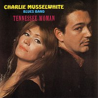 Charlie Musselwhite – Tennessee Woman