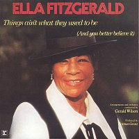 Ella Fitzgerald – Things Ain't What They Used To Be