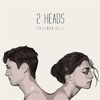 Coleman Hell – 2 Heads