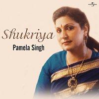 Pamela Singh – Shukriya